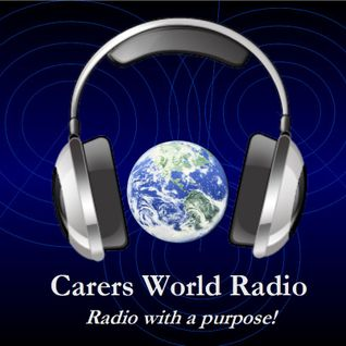 Carers World Radio January 2014 Programme