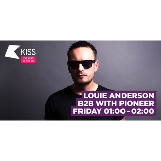 Kiss Fm 19th Feb 2016 (Pioneer b2b Louie Anderson)