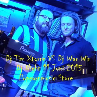 Dj Tim Xtorre VS Dj War Wir  live @ Dj Night Popcornmusic Store 11 Juni 2015
