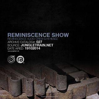 Reminiscence Show & Hi Headz 19102014 @ Jungletrain.net