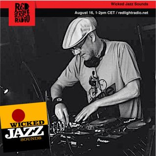 Wicked Jazz Sounds #122 @ Red Light Radio 20160816