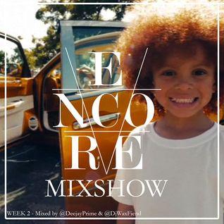 Encore Radio Week 2