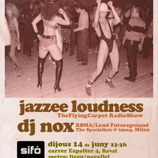 TheFlyingCarpet Ballroom*Special DiscoBoogie edition* (14jun12) - Jazzee Loudness & Dj Nox