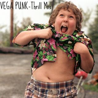 VEGA PUNK - Thrill Mix