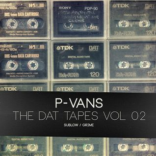 The Dat Tapes Vol.2 - Sublow & Grime