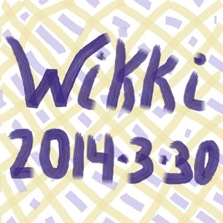 Wikki-Mix 2014/3/30