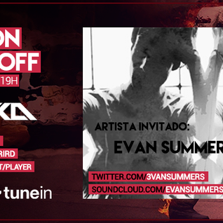Music On World Off Episode 070(Evan Summers Guestmix)