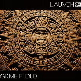 Launch - Grime Fi Dub ( dub, dubstep grime 140 bpm)