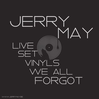 Jerry May - Live Set - Vinyls We All Forgot