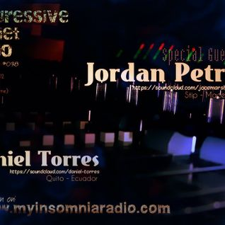 Jordan Petrof -  Guest in Progressive Planet EC on www.myinsomnia radio.com [Broadcast #038]