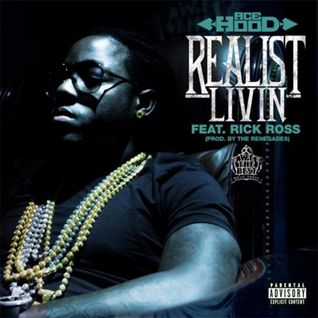 Ace Hood ft. Rick Ross - Realest Livin'