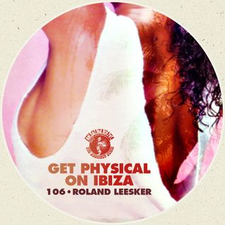 M.A.N.D.Y. Presents Get Physical On Ibiza mixed by Roland Leesker