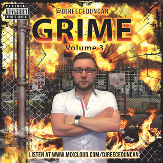 @DJReeceDuncan - GRIME - Vol. 3