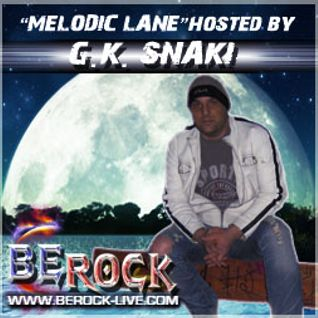 "19th January 2013 ""Melodic Lane"" Hosted By G.K. Snaki"