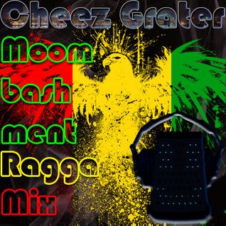 Moombashment Ragga Mix
