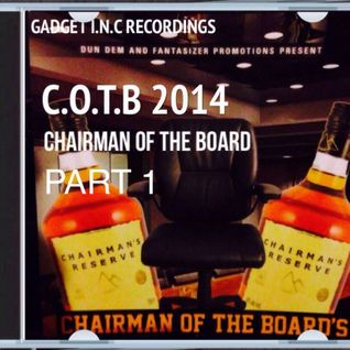 Chairman Of  The Board PART 1