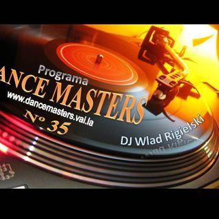 DANCE MASTERS 35 - Set 04 (DJ Wlad Rigielski) 2014