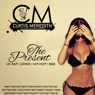 @CurtisMeredithh - The Present