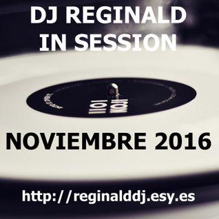Dj Reginald - Session Noviembre 2016