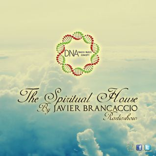 EP01. 14-03-2014 @ The Spiritual House by Javier Brancaccio @ DNA Radio Music Concept