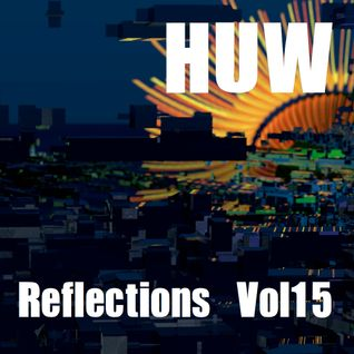 HUW - Reflections Vol15. Last of the Summer Sun