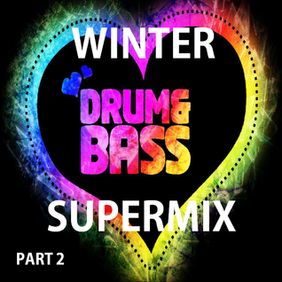 The Ultimate Drum and Bass SuperMix (6 Hours) Part 2