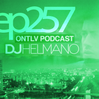 ONTLV PODCAST - Trance From Tel-Aviv - Episode 257 - Mixed By DJ Helmano