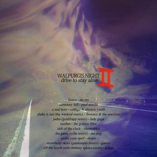 walpurgis night II : drive to stay alive