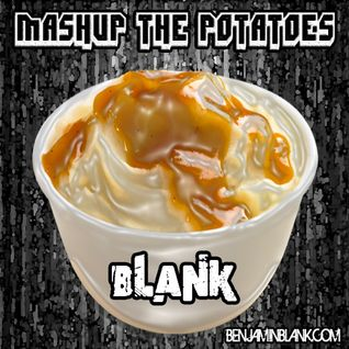 Mash Up The Potatoes (Live Mix)