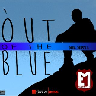 Mr Mista - Out Of The Blue Mixtape - Hosted By DJ EM
