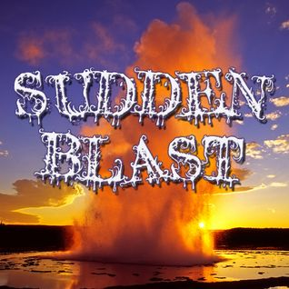 Sudden Blast