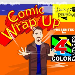 Comic Wrap Up Episode 8