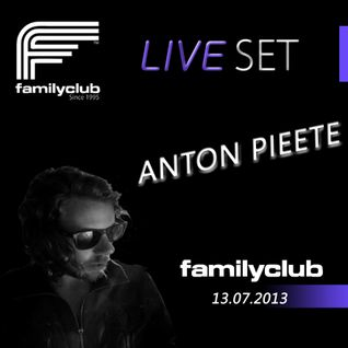 Anton Pieete @ Family Club 13.07.2013