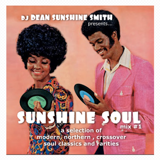 DJ DEAN SUNSHINE SMITH presents - SUNSHINE SOUL 2012