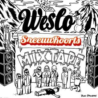 Weslo ☓ Sneeuwkoorts Mixtape