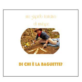 Di chi è la baguette? [Who's the baguette] 2012
