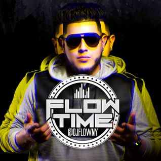 DJ Flow - Flowtime Reggaeton August 2015