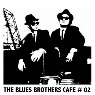 The Blues Brothers Café # 02 Howlin' Wolf/ Willie West/R.L. Burnside/Marvin Gaye/Jimmy Smith