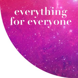 Everything For Everyone / Sound Mix 08