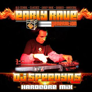 EARLY RAVE GENERATION MIX BY DJ SPEEDYQ'S