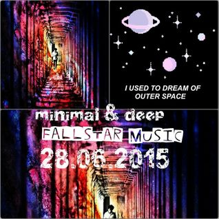 FallStar ---> SPACETIME... deep, minimal  Live Mix 29.06.2015