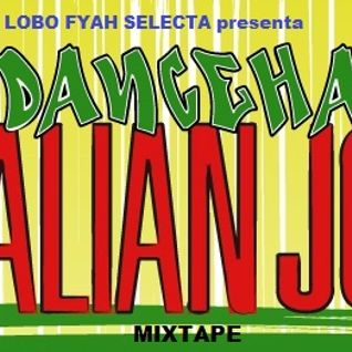 Reggae Dancehall Mixtape - THE ITALIAN JOB