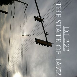 DJ 2:22 - The State Of Jazz, Vol. 3