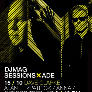 Dave Clarke - live at DJ Mag Sessions, Dave Clarke Takeover, ADE 2015 - 17-oct-2015.mp4