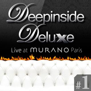 DEEPINSIDE DELUXE @ MURANO Paris (May 2011) Part.1