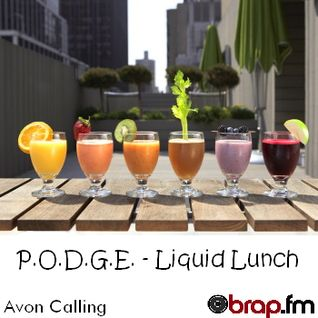 P.O.D.G.E. - Liquid Lunch