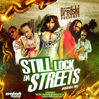 Dj Dredski - Still Lock Da Streets Dancehall Mix