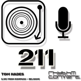 Techno Music | Tom Hades in the Rhythm Convert(ed) Podcast 211 (Live at Kompass - part 2)