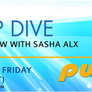 Sasha Alx - Deep Dive 015 [Dec-02-2011] on Pure.FM