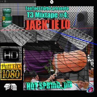T3 Mixtape #4: Jack'ie Lo!